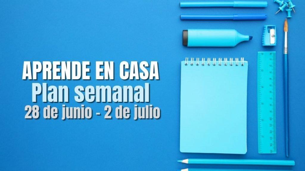 Aprende en Casa: programación semanal del 28 de junio al 2 de julio